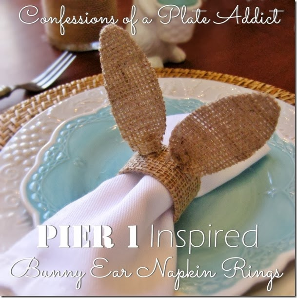 CONFESSIONS OF A PLATE ADDICT Pier 1 Inspired Bunny Ear Napkin Rings_thumb[2]