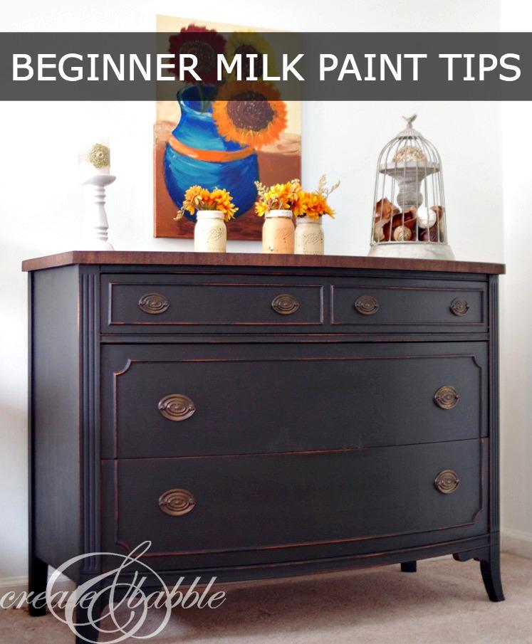 BEGINNER MILK PAINT TIPS BY CREATEANDBABBLE.COM