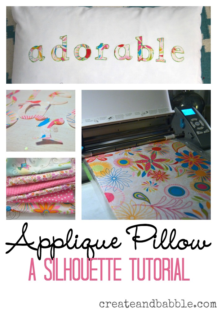 HOW TO MAKE AN APPLIQUED PILLOW USING SILHOUETTE CAMEO OR PORTRAIT CUTTING MACHINE