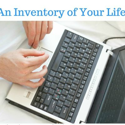 An Inventory of Your Life