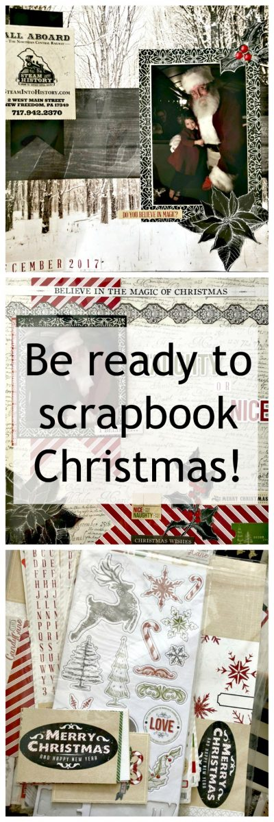 Get Ready to Scrapbook Christmas Now