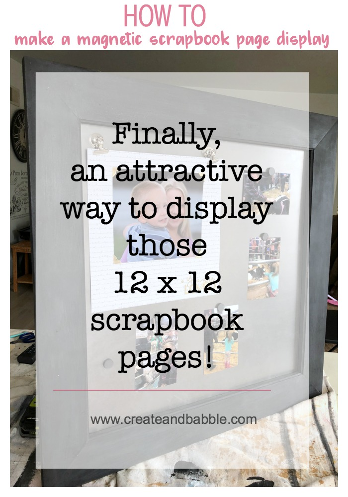 How to make a magnetic scrapbook page display