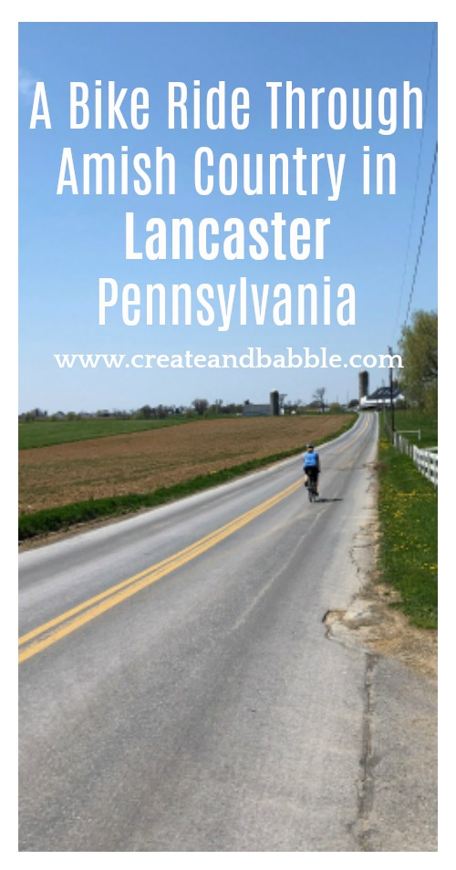 A Bike Ride Through Amish Country in Lancaster Pennsylvania