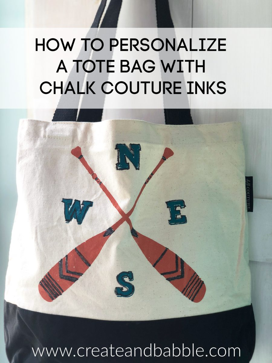How to Personalize a Tote Bag with Chalk Couture Inks