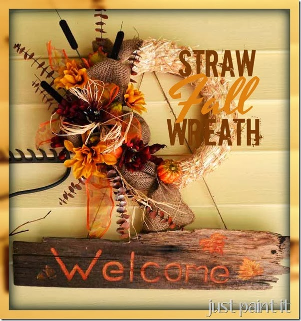 Fall Straw Wreath - Just Paint It Blog
