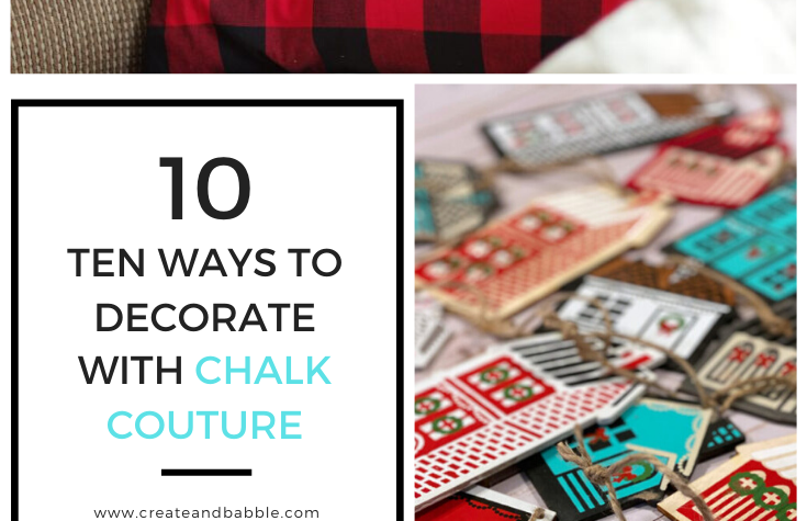TEN WAYS TO decorate with chalk couture