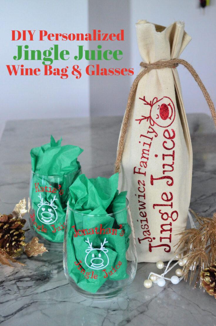 DIY Personalized Jingle Juice Wine Bag & Glasses using the Cricut Explore Air 2
